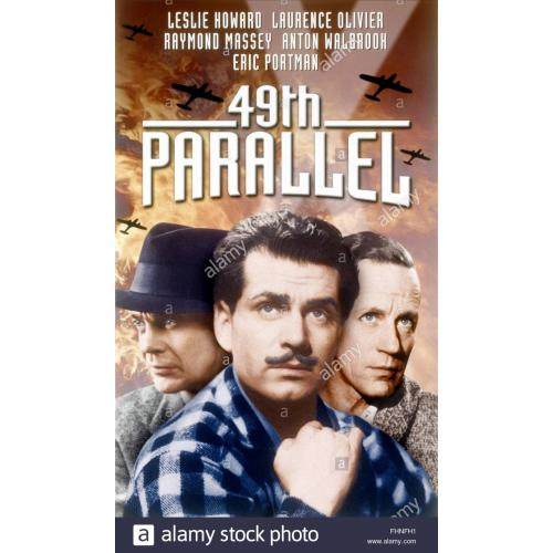 49th Parallel (1941)  Leslie Howard, Laurence Olivier, Raymond Massey