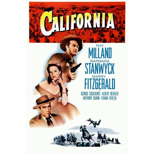 California (1947)  Barbara Stanwyck, Ray Milland, Barry Fitzgerald