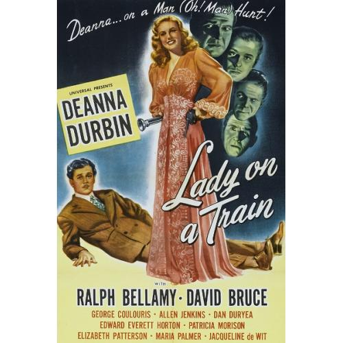 Lady on a Train 1945  Deanna Durbin, Ralph Bellamy, Edward Everett Horton