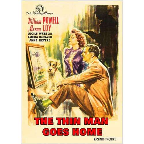 THE THIN MAN GOES HOME DVD = WILLIAM POWELL MYRNA LOY