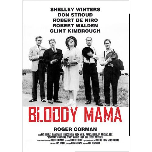 BLOODY MAMA DVD =ROGER CORMAN FILM = SHELLEY WINTERS ROBERT DE NIRO
