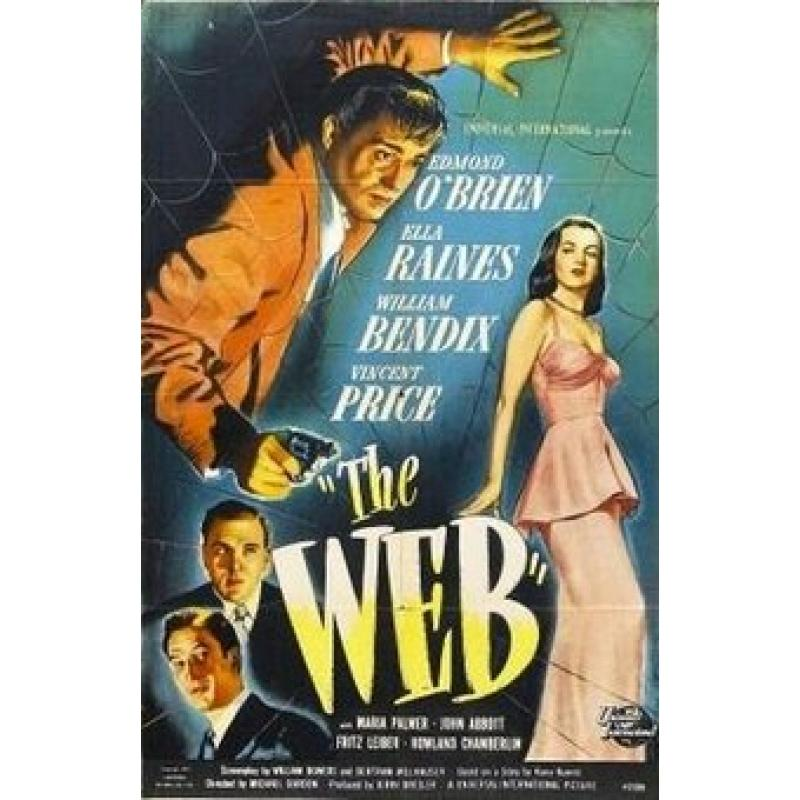 The Web 1947  Ella Raines, Edmond O'Brien, William Bendix,