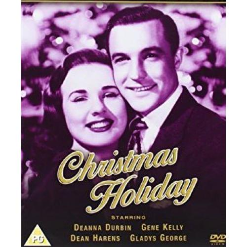 Christmas Holiday 1944 Deanna Durbin, Gene Kelly, Richard Whorf
