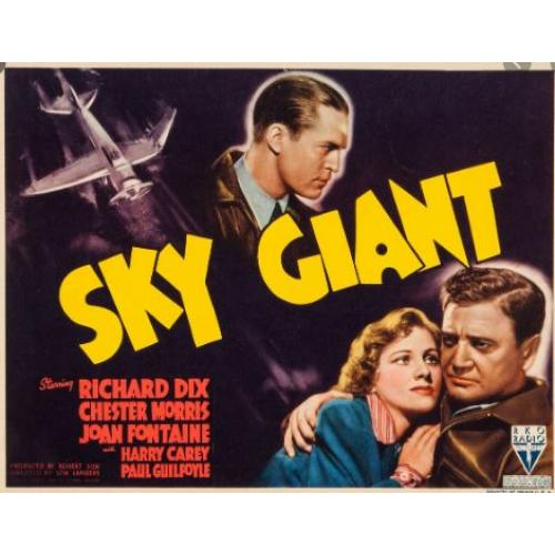 Sky Giant (1938) Richard Dix, Chester Morris, Joan Fontaine